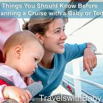 Cruise with a baby or toddler? Read this first!