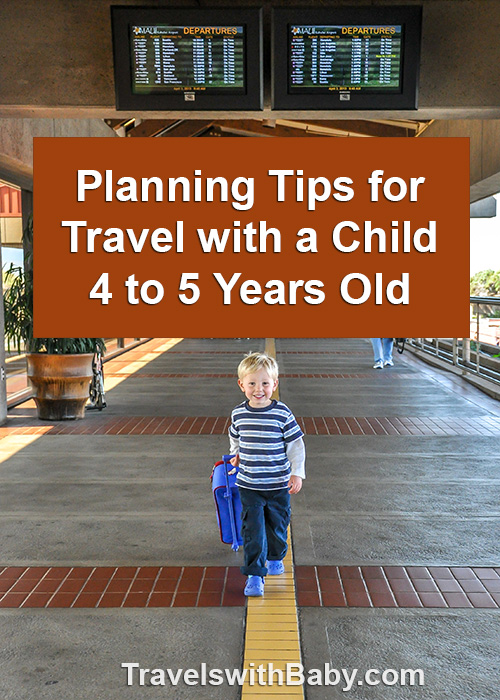 The Ages & Stages series: Tips for Planning Travel with a Child 4 to 5 years