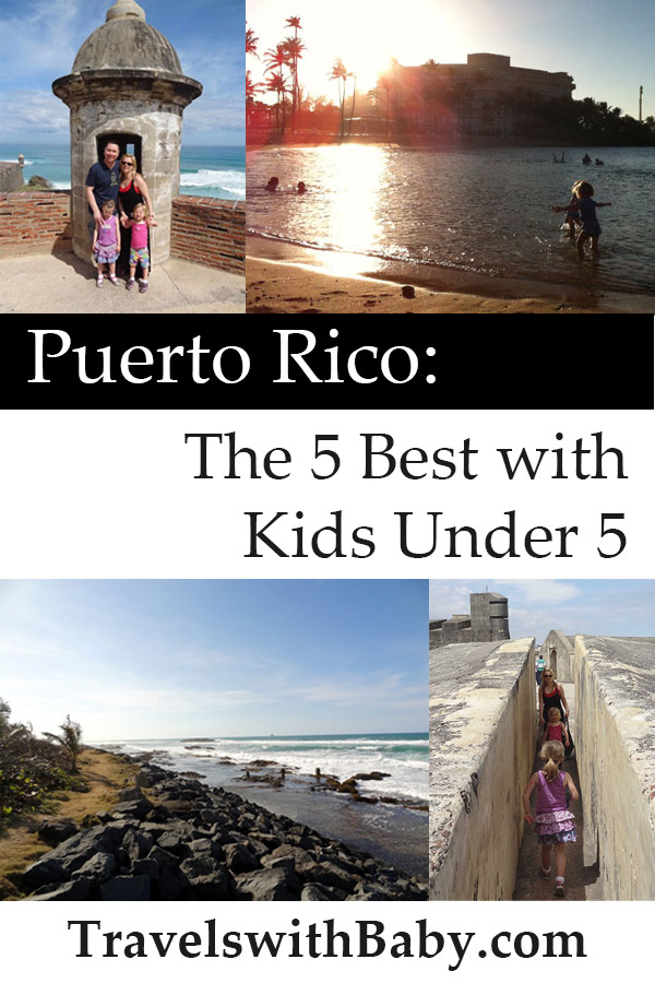 puerto rico 5 best with kids under 5