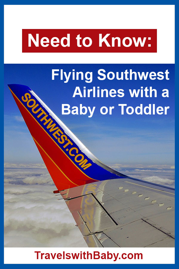 Flying Southwest Airlines with a baby or toddler tips and advice