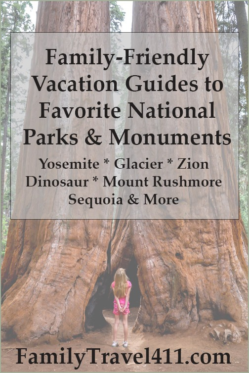 national parks vacation guides at FamilyTravel411.com