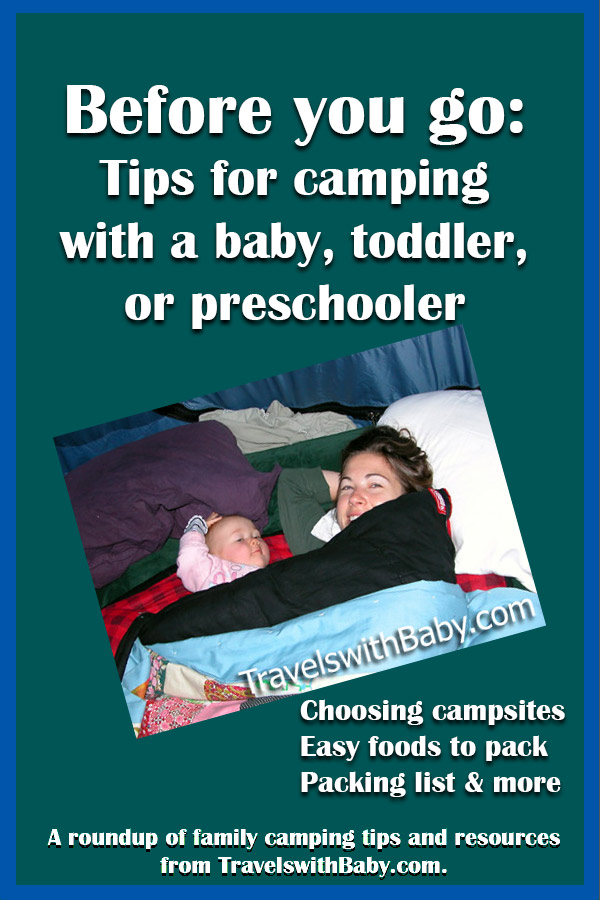 Before You Go: Tips for camping with a baby, toddler, or preschooler