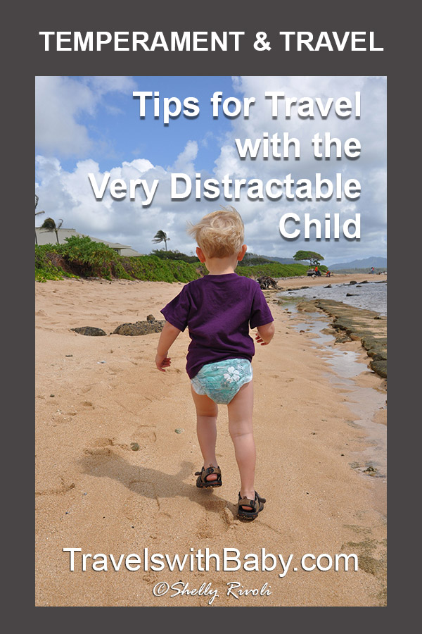travel with child temperament very distractable