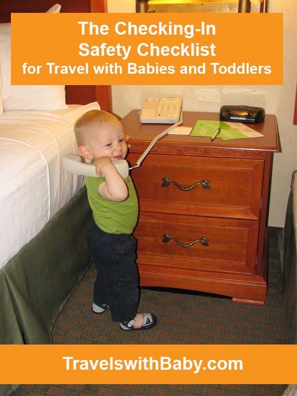 checking in safety checklist for travel with babies and toddlers