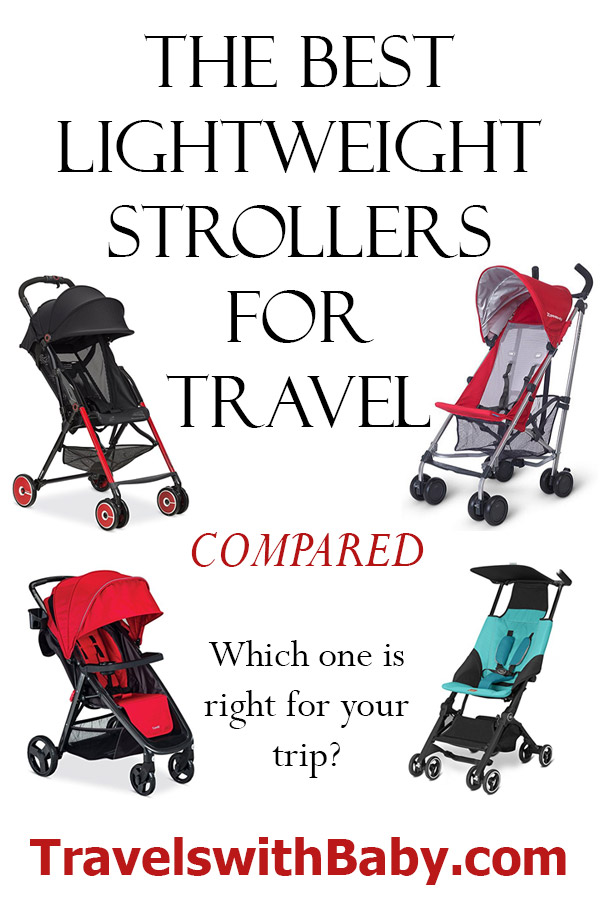 Best lightweight travel strollers for baby or toddler