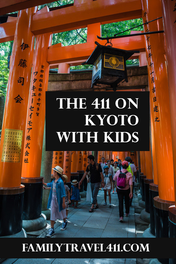 The 411 on Family Travel to Kyoto with Kids