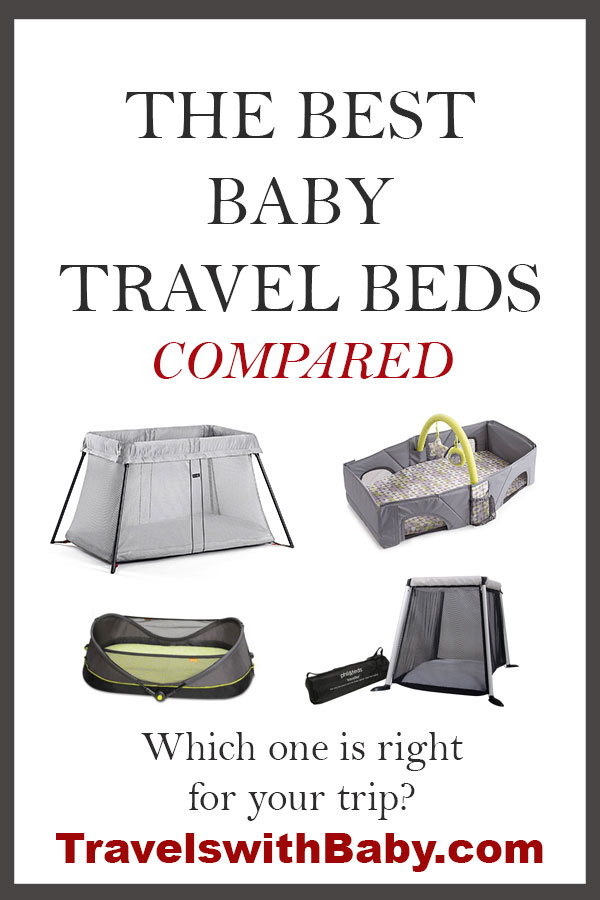 best baby travel beds and portable beds for travel with infants through toddlers