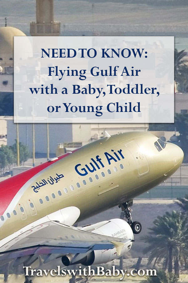 Pinnable for flying Gulf Air with a Baby, Toddler or Young Child