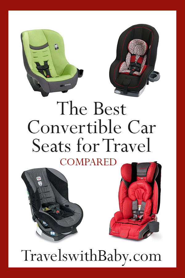 best convertible car seats for travel