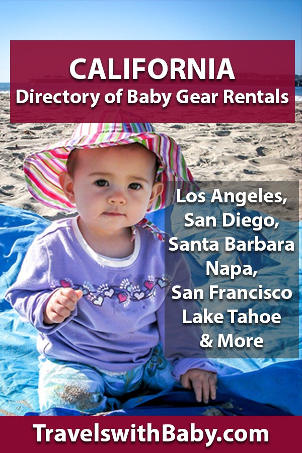 rent baby gear in California, Los Angeles, San Diego, Santa Barba