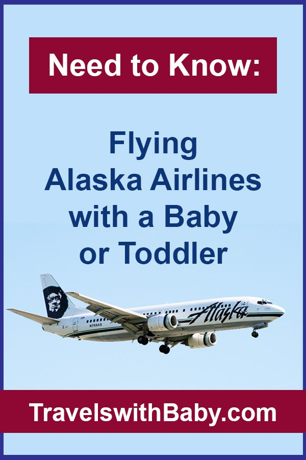 flying Alaska Airlines with a baby or toddler