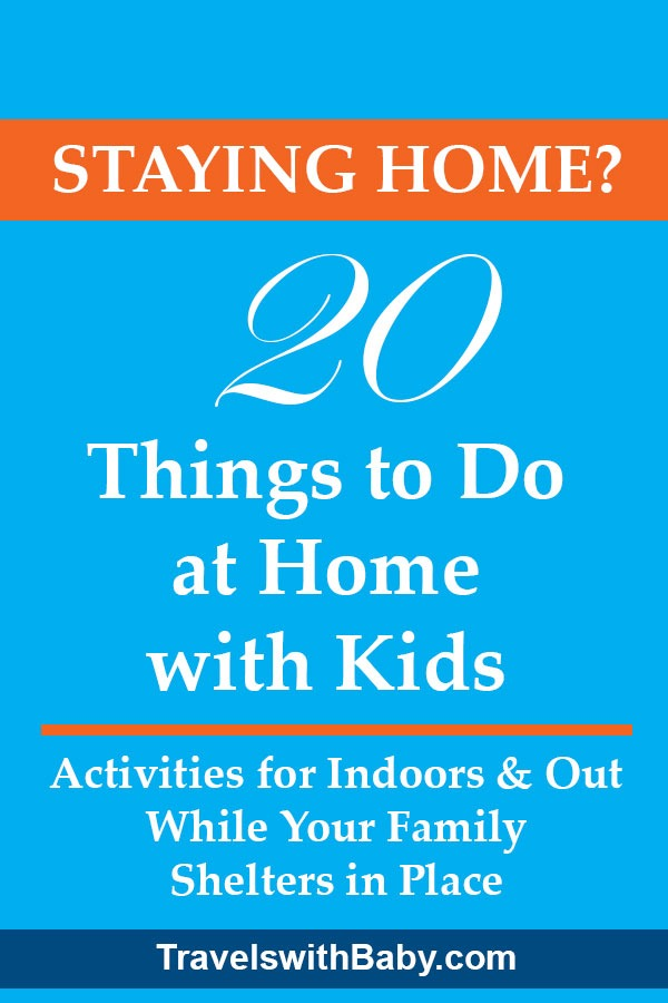 20 things to do at home with kids